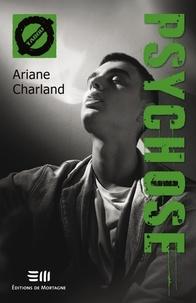 Téléchargez des livres gratuitement pour Kindle Fire Psychose  - 47. La psychose 9782896629756 par Ariane Charland (French Edition)
