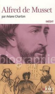 Ariane Charton - Alfred de Musset.