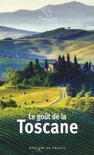 Ariane Charton - Le goût de la Toscane.