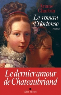 Ariane Charton - Le Roman d'Hortense.