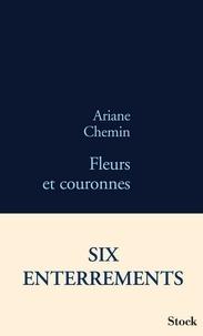 Ariane Chemin - Fleurs et couronnes.