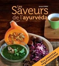 Téléchargez des livres gratuitement sur ipod Les Saveurs de l'ayurvéda  - 27 assiettes végétariennes composées pour des repas complets et équilibrés (French Edition)