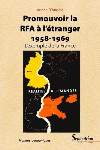 Promouvoir la RFA à l'étranger (1958-1959). L'exemple de la France