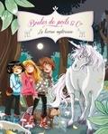 Ariane Delrieu et Juliette Parachini-Deny - La licorne mystérieuse.
