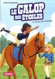 Ariane Delrieu et Naïma Murail-Zimmermann - Le galop des étoiles - Tome 2, Le secret de Cherokee.
