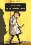 Ariane Delrieu et Gaston Leroux - Le Mystère de la Chambre Jaune.