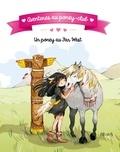 Ariane Delrieu et Juliette Parachini-Deny - Un poney au Far West.