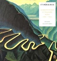 Ariane Devanthéry - Itinéraires - Guides de voyage et tourisme alpin (1780-1920).