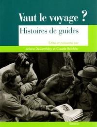 Ariane Devanthéry et Claude Reichler - Vaut le voyage ? - Histoires de guides.