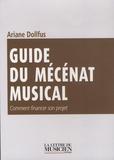 Ariane Dollfus - Guide du mécénat musical.