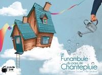 Ariane Duclert et  Redmist - Le funambule du pays de Chantepluie.