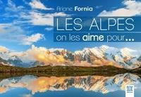 Ariane Fornia - Les Alpes, on les aime pour....