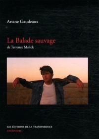 Ariane Gaudeaux - La balade sauvage.
