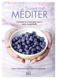 Ariane Grumbach et Dana Velden - Cuisiner c'est méditer.