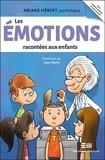 Ariane Hébert - Les émotions racontées aux enfants.