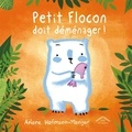 Ariane Hofmann-Maniyar - Petit Flocon doit déménager !.