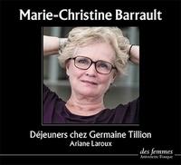 Ariane Laroux - Déjeuners chez Germaine Tillion. 1 CD audio