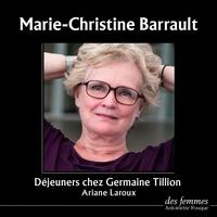 Ariane Laroux - Déjeuners chez Germaine Tillion.