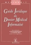 Ariane Mole et  Collectif - Guide juridique du dossier médical informatisé.