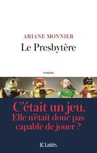 Ariane Monnier - Le presbytère.