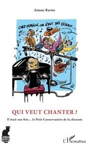 Ariane Ravier - Qui veut chanter ? - Il était une fois... le Petit Conservatoire de la chanson.