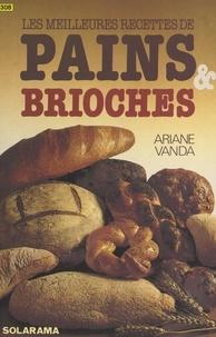 Ariane Vanda et Christine Fleurent - Pains et brioches.