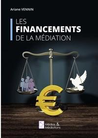 Ariane Vennin - Les financements de la médiation.