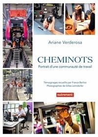 Ariane Verderosa - Cheminots - Portrait d'une communauté de travail.