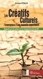 Ariane Vitalis - Les Créatifs Culturels : l'émergence d'une nouvelle conscience - Regards sur les acteurs d'un changement de société.
