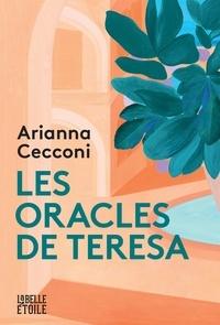 Arianna Cecconi - Les oracles de Teresa.