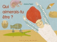 Arianna Papini - Qui aimerais-tu être ?.