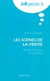 Arianna Sforzini - Les scènes de la vérité - Michel Foucault et le théâtre.