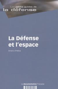 Arianne d' Herios - La Défense et l'espace.