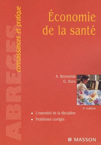Ariel Beresniak et Gérard Duru - Economie de la santé.