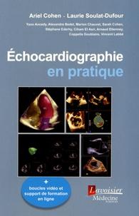 Téléchargements de livres audio gratuits amazon Echocardiographie en pratique 9782257206497 par Ariel Cohen, Laurie Soulat-Dufour CHM