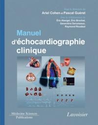 Ariel Cohen et Pascal Guéret - Manuel d'échocardiographie clinique - Avec lien pour vidéo en ligne.