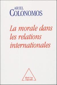 Ariel Colonomos - La morale dans les relations internationales - Rendre des comptes.