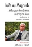 Ariel Danan et Claude Nataf - Juifs au Maghreb - Mélanges à la mémoire de Jacques Taïeb.