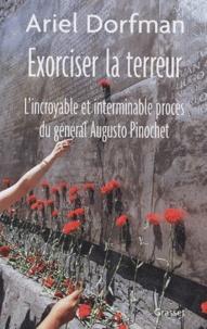 Deedr.fr Exorciser la terreur - L'incroyable et interminable procès du général Augusto Pinochet Image