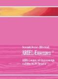 ARIEL-Essenzen - mit Quantenenergie nach dem 90.10.-Verfahren.