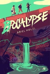 Ariel Holzl - Bpocalypse.