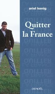Ariel Kenig - Quitter la France.