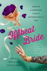 Ariel Meadow Stallings - Offbeat Bride - Create a Wedding That's Authentically YOU.