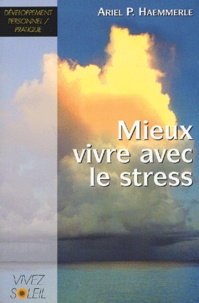 Lemememonde.fr Mieux vivre avec le stress - Un livre de recettes pratiques Image