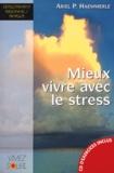 Ariel-P Haemmerle - Mieux vivre avec le stress. 1 CD audio