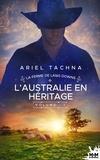 Ariel Tachna - L'Australie en héritage.