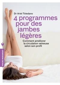 Ariel Toledano - 4 programmes pour des jambes légères.