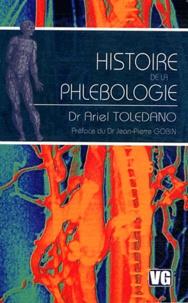 Ariel Toledano - Histoire de la phlébologie.