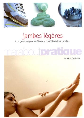 Jambes légères. 4 Programmes pour améliorer la circulation de vos jambes