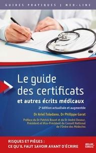 Téléchargement de livres audio texte Le guide des certificats et autres écrits médicaux 9782846782432